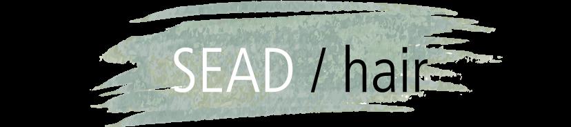 SEAD / hair - Ihr Trendfriseur in Bonn